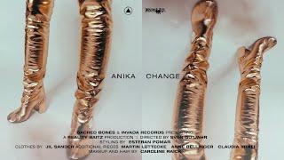 "Anika – ""Change"""