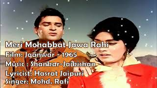 Meri Mohabbat Jawa Rahi Hai | Mohd. Rafi | Jaanwar - 1965