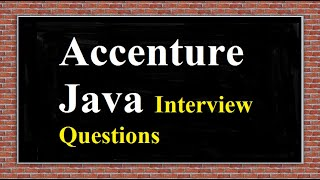 Accenture Java Interview Questions