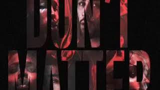 ZAYN -Don't Matter Remix ft  August Alsina