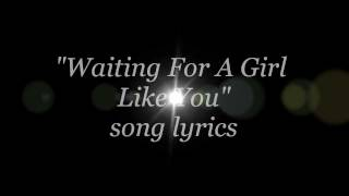 Foreigner - Waiting For A Girl Like You lyrics