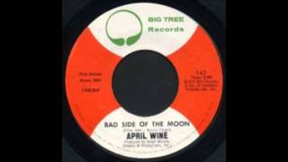 Bad Side Of The Moon-April  Wine (Good Quality!)