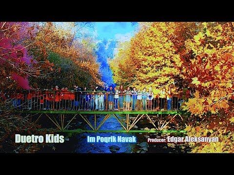 Duetro Kids - Im Poqrik Navak