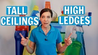 How to Clean Tall Ceiling Fans and Window Ledges - Tips from a Pro