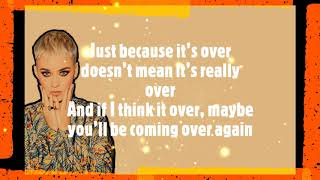 Katy Perry - Never Really Over ( Lyrics Video )