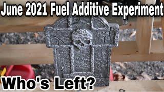 June 2021 Fuel Experiment - Who's Left??