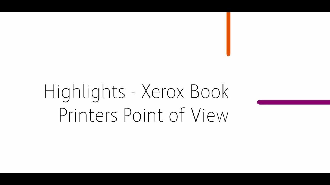 L'essentiel – Avis des imprimeurs de livres Xerox YouTube Vidéo