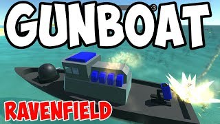 Ravenfield - NEW GUNBOAT is AMAZING! - Ravenfield Gameplay (Beta 6)