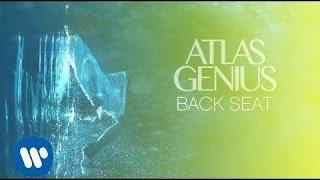 "Video thumbnail of ""Atlas Genius - Back Seat [Official Audio]"""