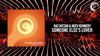 Raz Nitzan & Neev Kennedy   Someone Else's Lover (RNM)
