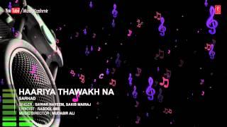 Official : Haariya Thawakh Na Full (High Quality Mp3) Song | T-Series Kashmiri Music | Sawar Nayeem, Sakib Mairaj