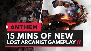 ANTHEM | 15 Minutes of New Lost Arcanist Gameplay - Colossus, Storm & Interceptor