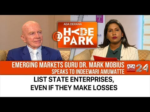 BE BOLD! DR. MARK MOBIUS TELLS SRI LANKA
