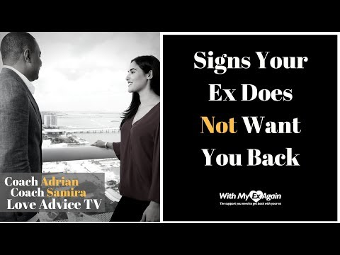 Signs That Your Ex Doesn't Want You Back