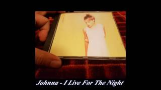 Johnna - I Live For The Night