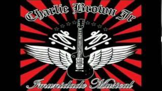 Charlie Brown JR. - Ela Vai Voltar (Todos Os Defeitos De de Uma Mulher Perfeita)