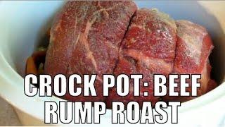 Easy Crock Pot Boneless Beef Rump Roast