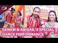 Sanam Johar And Abigail Pande's Special Dance Pe