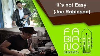 Fabiano Borges - It's not Easy