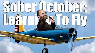 Sober October - Learning to Fly