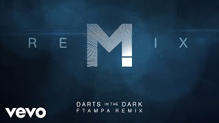 MAGIC! x FTampa - Darts In The Dark (FTampa Remix (Audio))
