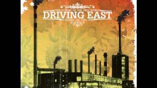 Driving East- Come On Come On
