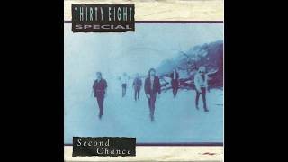 Thirty Eight Special - Second Chance (1989 Single Edit) HQ