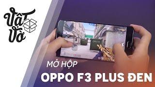 Cuối tuần qua OPPOF3Plus Nhám Đen đã chính thức được bán ra