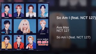 "K Pop N00b First Reaction To Ava Max   ""So Am I"" (feat. NCT 127) (Lyric Video)"