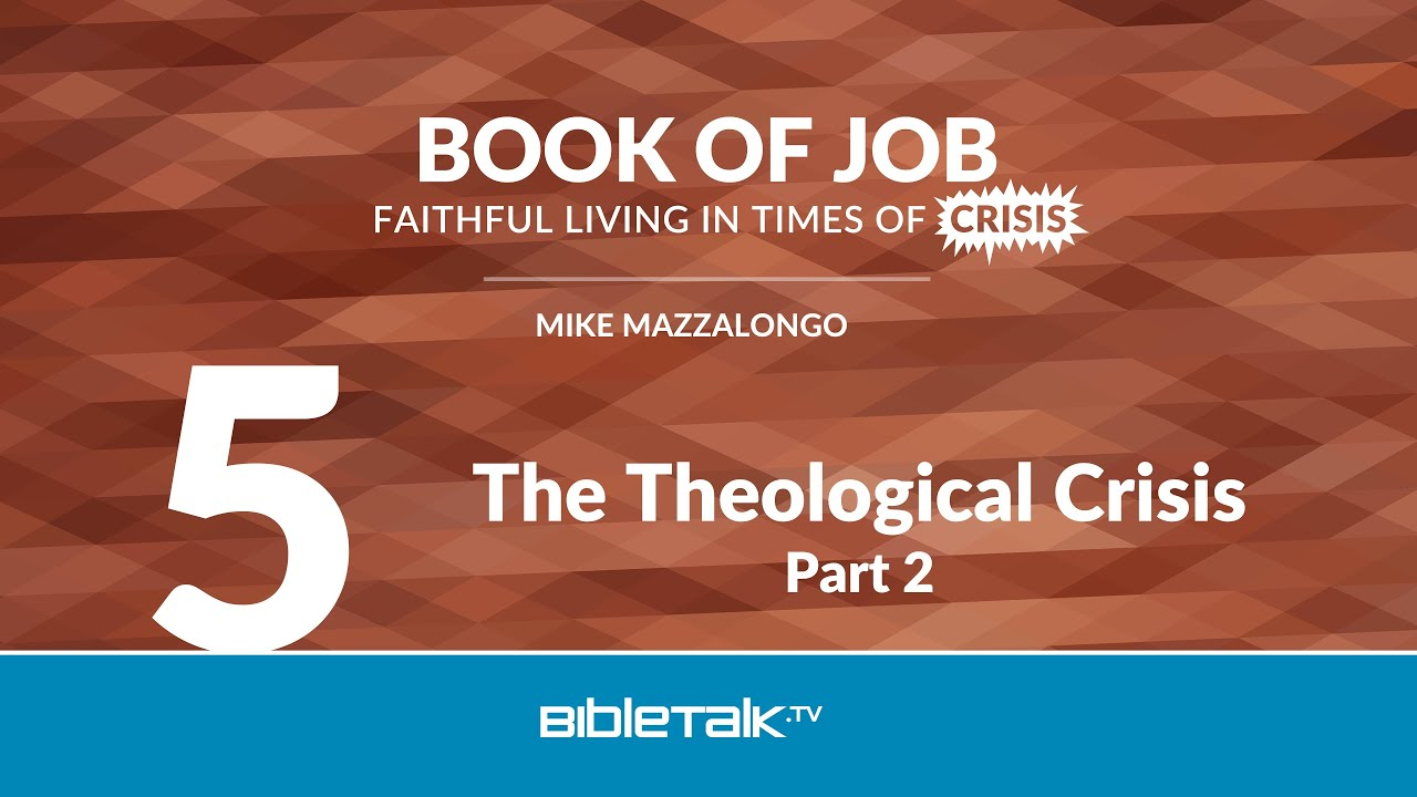 5. The Theological Crisis