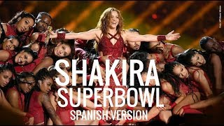 Shakira - SuperBowl LIV (Spanish Version) Loba/Eyes Like Yours/ Suerte/ Sera, Sera (Hips Don´t Lie).