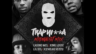 Trap Nia MidWest Remix Casino Mel Ft King Louie Lil STL Icewear Vezzo