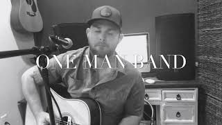 One Man Band   Old Dominion (Cover)