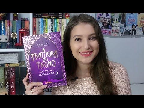 A TRAIDORA DO TRONO | RESENHA | Patricia Lima