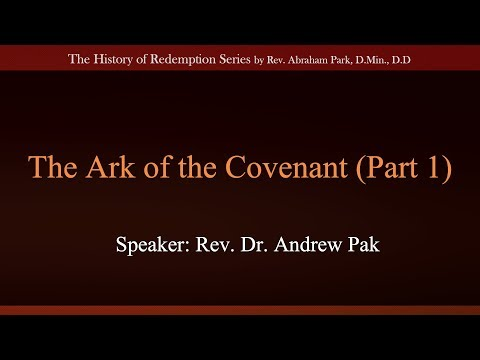The Ark of the Covenant Part 1