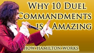 10 Reasons 10 Duel Commandments Is Amazing (How Hamilton Works)