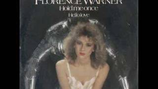 Florence Warner - Hold Me Once