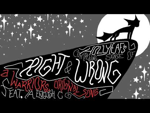 Hollyleaf's Compelling Sense of Right and Wrong feat. IA [Warrior Cat Original Song]