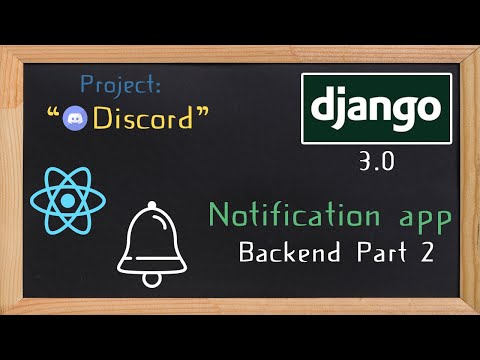 Django and ReactJS together - Notification app backend part 2 | 33 thumbnail