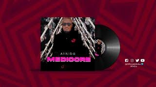 Alikiba - MEDIOCRE (Official Audio)