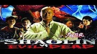 Shaolin Vs Evil Dead 5 Full Movie  Hindi