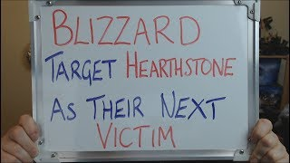 BLIZZARD Target HEARTHSTONE as its NEXT VICTIM !!