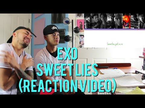 EXO - SWEET LIES - (REACTION VIDEO)