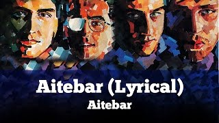 Aitebar (Lyrical) - Aitebar - Vital Signs
