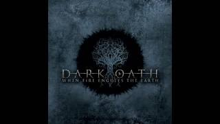 Dark Oath - When Fire Engulfs The Earth (FULL ALBUM)