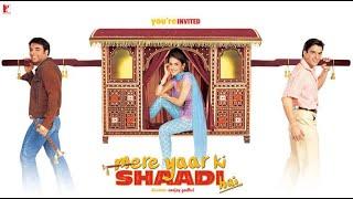 Mere Yaar Ki Shaadi Hai Full Movie