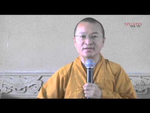 Logic học Phật giáo (2014) - Bài 8: Minh chứng và chân lý
