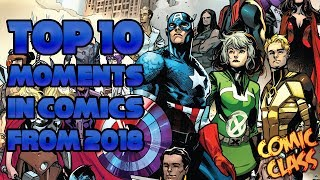 Top 10 Moments in Comics From 2018 - Comic Class