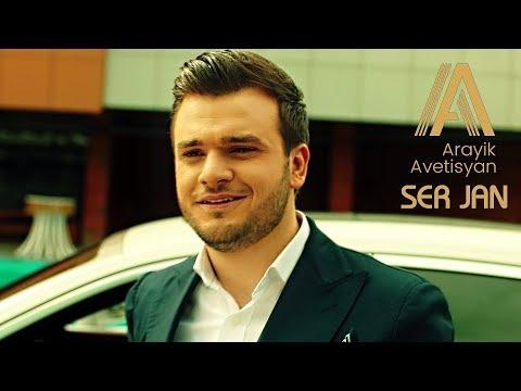 Arayik Avetisyan - Ser Jan