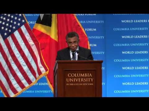 Prime Minister Rui Maria de Araújo, of Timor-Leste - Columbia World Leaders Forum